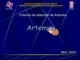 Criterios de selecci n de Artemisa