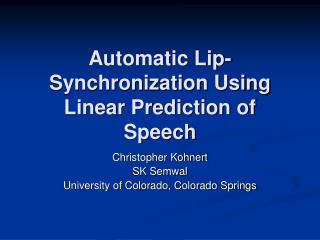 Automatic Lip-Synchronization Using Linear Prediction of Speech