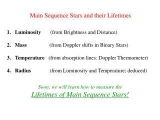 Main Sequence Stars and their Lifetimes