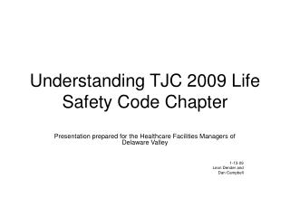 Understanding TJC 2009 Life Safety Code Chapter