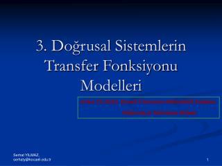 3. Dogrusal Sistemlerin Transfer Fonksiyonu Modelleri
