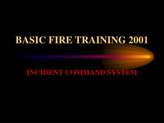 BASIC FIRE TRAINING 2001