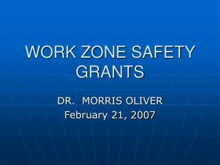 WORK ZONE SAFETY GRANTS