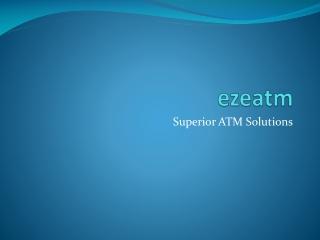 Eze ATM