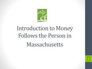 Introduction to Money Follows the Person in Massachusetts
