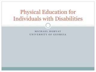 Physical Education for Individuals with Disabilities