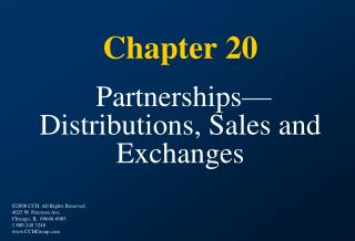 Chapter 20   Partnerships Distributions, Sales and Exchanges