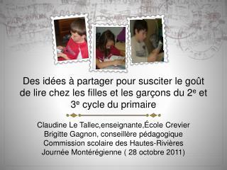 Des id es   partager pour susciter le go t de lire chez les filles et les gar ons du 2e et 3e cycle du primaire