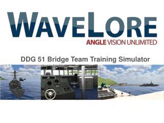 DDG 51 Bridge Team Training Simulator
