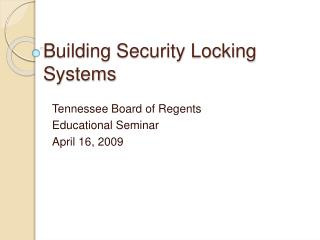 Building Security Locking Systems