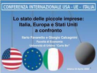 Lo stato delle piccole imprese: Italia, Europa e Stati Uniti  a confronto