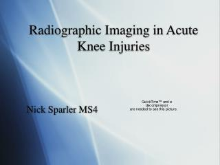 Radiographic Imaging in Acute Knee Injuries