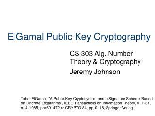 ElGamal Public Key Cryptography