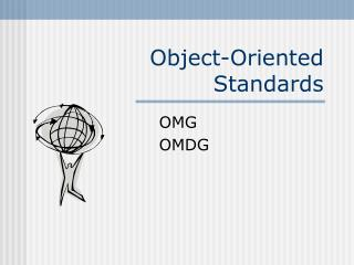 Object-Oriented Standards