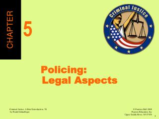 Policing:  Legal Aspects