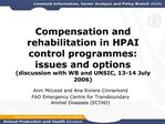 Compensation and rehabilitation in HPAI control programmes: issues and options discussion with WB and UNSIC, 13-14 July