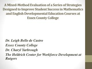A Mixed-Method Evaluation of a Series of Strategies Designed to Improve Student Success in Mathematics and English Devel