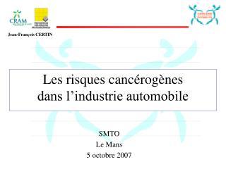 Les risques canc rog nes  dans l industrie automobile