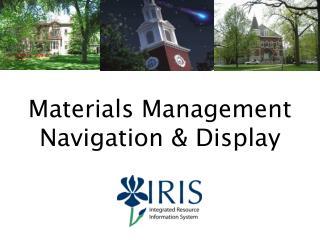 Materials Management Navigation  Display