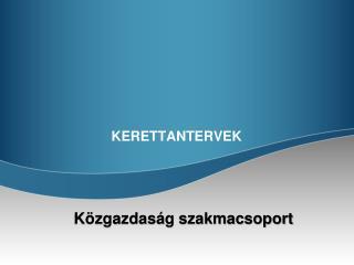 KERETTANTERVEK