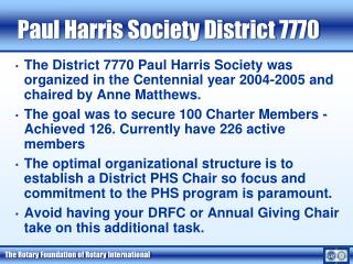 The Paul Harris Society process in 7770