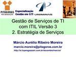 Gest o de Servi os de TI com ITIL Vers o 3 2. Estrat gia de Servi os