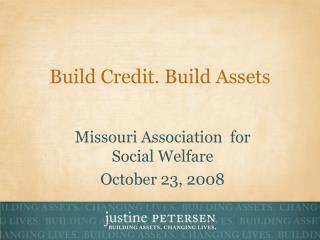 Build Credit. Build Assets