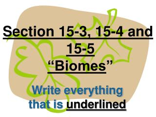 Section 15-3, 15-4 and 15-5  Biomes