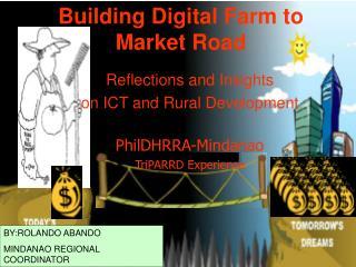 Building Digital Farm to Market Road