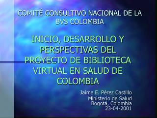 COMIT  CONSULTIVO NACIONAL DE LA BVS COLOMBIA