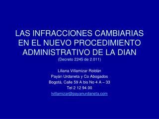 LAS INFRACCIONES CAMBIARIAS EN EL NUEVO PROCEDIMIENTO ADMINISTRATIVO DE LA DIAN Decreto 2245 de 2.011