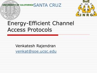 Energy-Efficient Channel Access Protocols