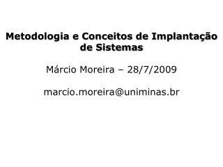 Metodologia e Conceitos de Implanta  o de Sistemas  M rcio Moreira   28