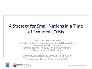 A Strategy for Small Nations in a Time of Economic Crisis