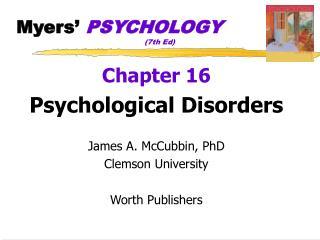 Myers  PSYCHOLOGY       7th Ed
