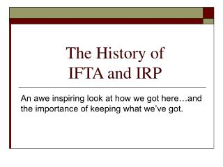 The History of IFTA and IRP
