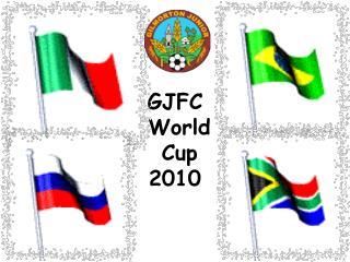 GJFC  World  Cup 2010