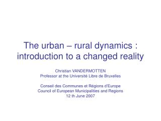 The urban   rural dynamics : introduction to a changed reality