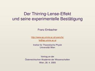 Der Thirring-Lense-Effekt und seine experimentelle Best tigung