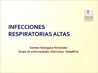 Carmen Rodr guez Fern ndez  Grupo de enfermedades infecciosas  SoMaMFyC
