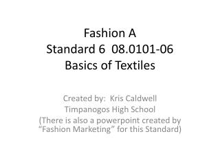 Fashion A Standard 6 08.0101-06 Basics of Textiles