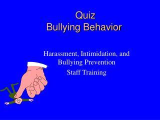 Quiz Bullying Behavior