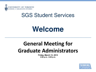 GENERAL MEETING  FOR  GRADUATE ADMINISTRATORS