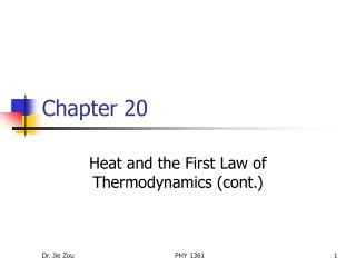Heat and the First Law of Thermodynamics cont.