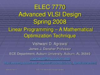 ELEC 7770 Advanced VLSI Design Spring 2008  Linear Programming   A Mathematical Optimization Technique