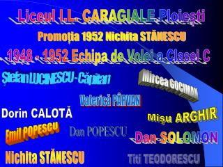 Liceul I.L. CARAGIALE Ploiesti