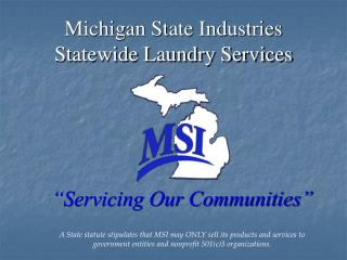 Michigan State Industries Statewide Laundry Services