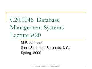 C20.0046: Database Management Systems Lecture 20