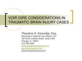 VOIR DIRE CONSIDERATIONS IN TRAUMATIC BRAIN INJURY CASES