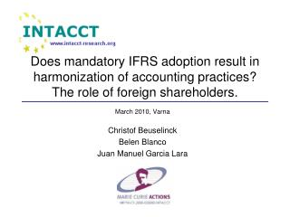 Does mandatory IFRS adoption result in harmonization of accounting practices The role of foreign shareholders.